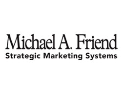 Michael A. Friend, Strategic Marketing Systems
